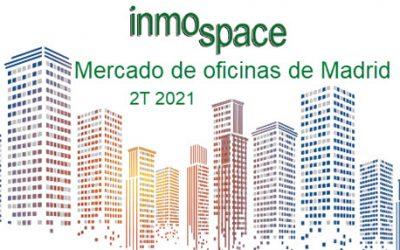 Informe de Mercado de Oficinas Madrid 2T 2021
